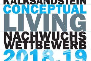"""Der """"Kalksandstein Conceptual Living Nachwuchswettbewerb 2018/19"""" sucht Innovationen"""