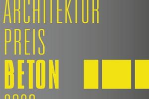"""Ist Ihr Projekt """"von Beton geprägt""""? Dann zum Architekturpreis Beton 2020 einreichen!"""