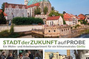 Stadt testen: Görlitz für drei Monate bewohnen/beleben/bedenken