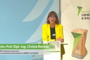 Juryvorsitzende, Univ.-Prof. Dipl.-Ing. Christa Reicher von der RWTH Aachen sieht in dem Bundespreis eine Aufforderung und einen Ansporn zugleich für die Bauherrschaft und für die Planenden im Bemühen um innovative und ressourceneffiziente Lösungen für ein nachhaltiges Bauen