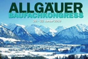 Allgäuer Baufachkongress 2010 vor beeindruckender Kulisse<br />