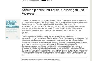 Buchrezension auf DBZ.de: Schulen planen und bauen. Hrsg. v. Montag-Stiftung. Jovis 2012