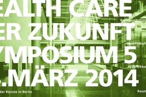 5. Symposium Health Care am 14. März 2014 in Berlin